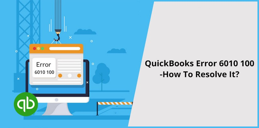 QuickBooks-Error-6010-100-How-To-Resolve